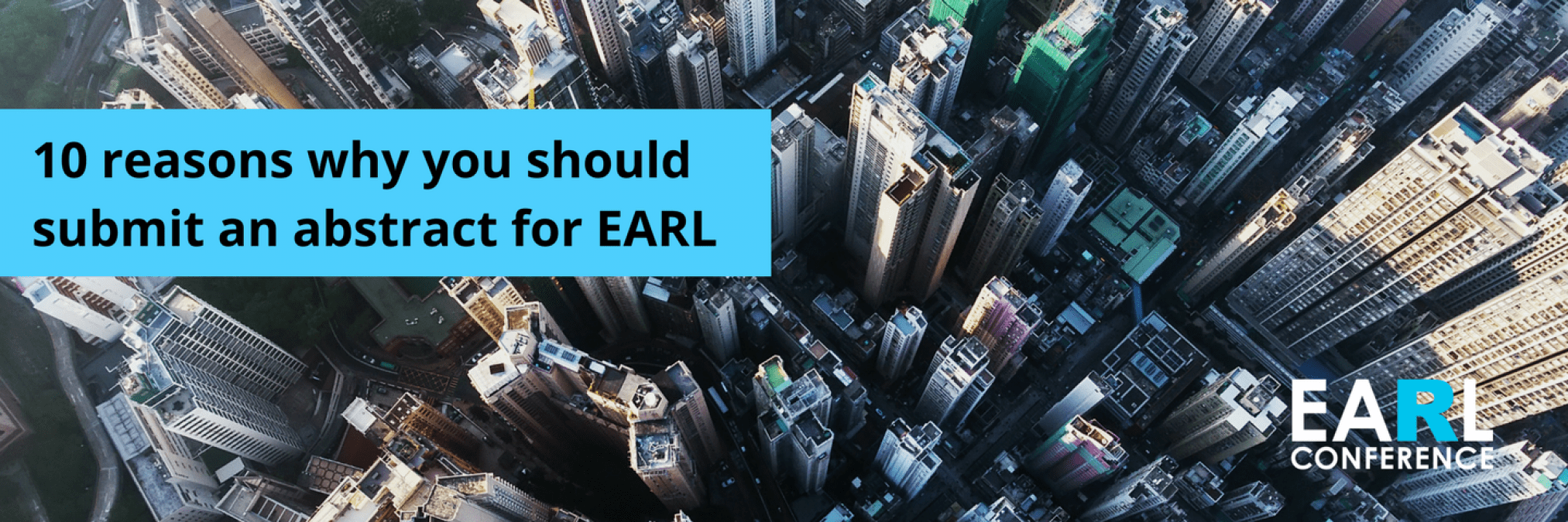 10 reasons why you should submit an abstract for EARL